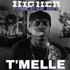 T'Melle - Higher