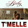 T'Melle - Baby