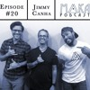#20  - Jimmy Canha - Music, Listening and Living (Part 1 of 2)