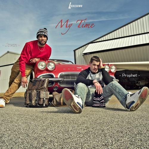 MY TIME (Feat. Jovan)[Prod. by Blaisian]