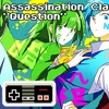 "Assassination Classroom ""Question"" (In 8-bit/Chiptune)"