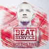 Beat Service feat. Cathy Burton - When Tomorrow Never Comes (Original Mix) [ALBUM OUT NOW]