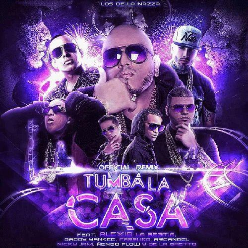 Alexio La Bestia Feat Varios Artistas - Tumba La Casa (Dj Cristian Gil Remix)