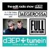 2016 - 02 - 27 Jaegerossa - Edit Radio Show Feb (Inc Full Intention Guest Mix)