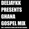 Ghana Gospel Praises Mix Vol 1 BY DEEJAYKKGH