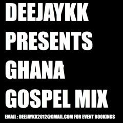 Ghana Gospel Praises Mix Vol 1 BY DEEJAYKKGH