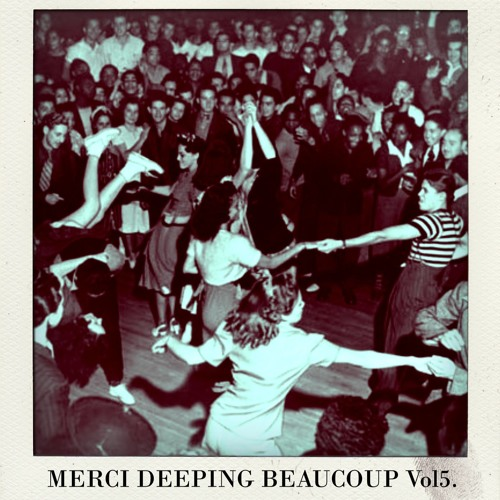 MERCI DEEPING BEAUCOUP Vol5.