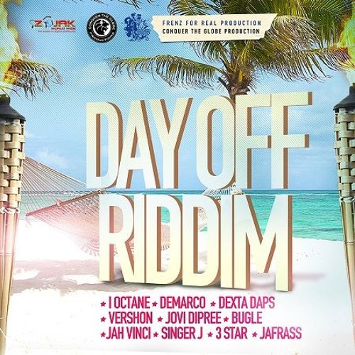 Day Off Riddim [Promo Mix] - Frenz For Real Productions by ...