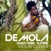 Shakiti Bobo - Olamide [Demola Violin Cover]