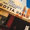 Massive Joy Feat. Yaffayo - Gotta Have U (Fonk Track) 1995