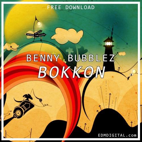 Benny Bubblez - Bokkon (Original Mix)