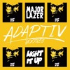 Major Lazor - Light It Up (Adaptiv Bootleg)*SUPPORT BY DENIZ KOYU*