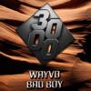 WayvD - Bad Boy [Free Download]