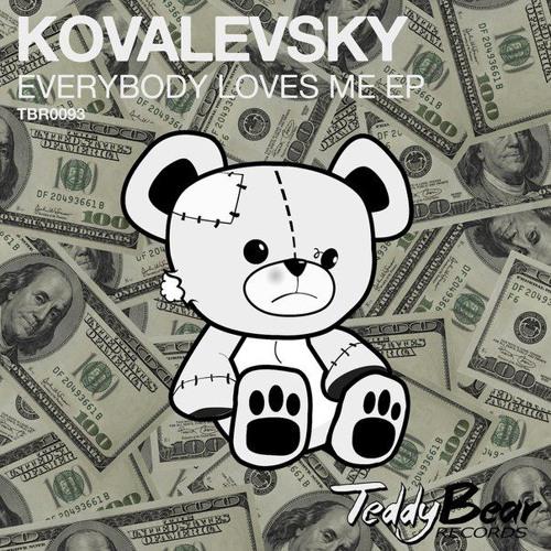 Kovalevsky - Everybody Loves Me EP