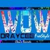 DrayCee - Wow (FreeStyle)