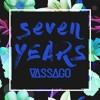 7 Yrs (Vassago Bootleg)