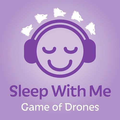 Kill The Boy Remix   Game of Thrones Lulling Sleep Podcast Game of Drones