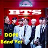 방탄소년단 (BTS) - Dope (Band Version) 'HYYH on stage'