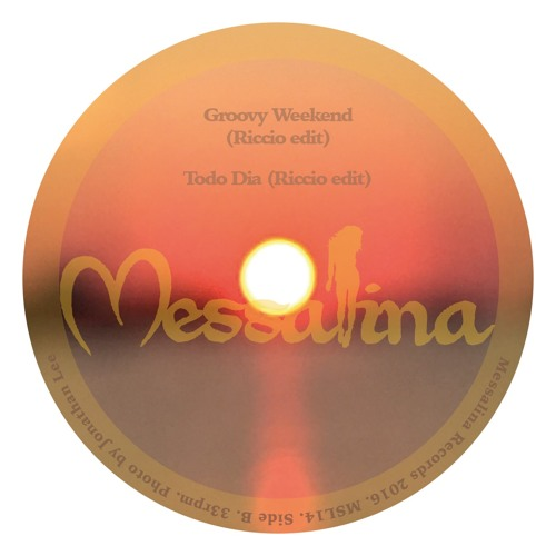 MESSALINA VOL 14 Groovy Weekend (Riccio Edit) SHORT TASTER MP3 VERSION