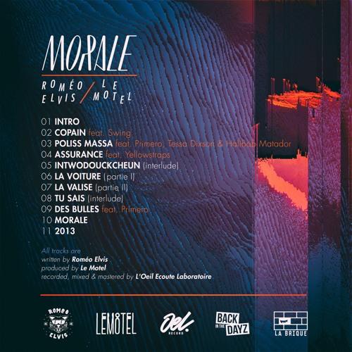 Roméo Elvis x Le Motel - Morale (Album out now)