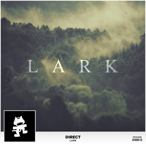 Direct - Lark (DnB Edit) [FREE DOWNLOAD]