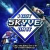 I Got Skyve On It - #1