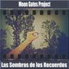 Moon Gates Project - La Muerte Es el Principio de una Vida Nueva