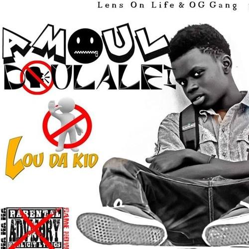 Lou Da Kid - Amoul Doulallé