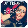 AFTERPARTY VOL.1 by KEREEM