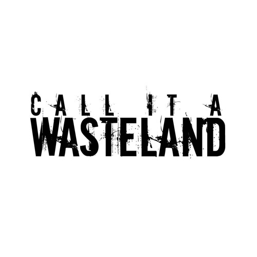 Call it a Wasteland - Demo