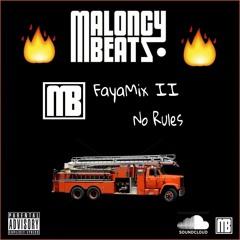 MaloncyBeatz - Faya Mixtape II