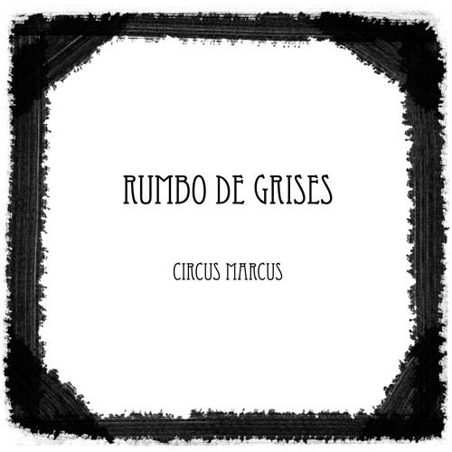 Rumbo De Grises
