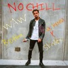 Vic Mensa, Skrillex - No Chill (W.A.W Remix)