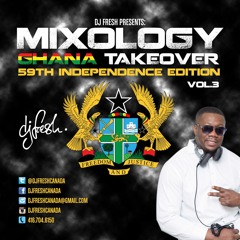 MIXOLOGY - GHANA TAKEOVER VOL.3 - 59TH INDEPENDENCE EDTION