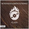 RetroVision & Martin Gutierrez - Flash