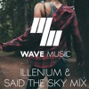 Best of Illenium & Said The Sky | Melodic Dubstep & Chill Trap Mix