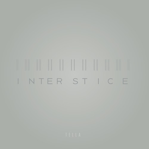 Interstice - Tella