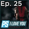 Is Metal Gear Solid V an Adventure Game? - PS I Love You XOXO Ep. 25