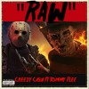 Creezy Cash Ft Tommy Flee - RAW