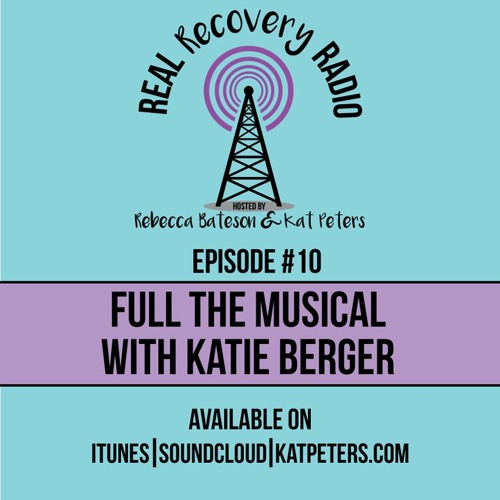 Episode 10: Full The Musical with Katie Berger