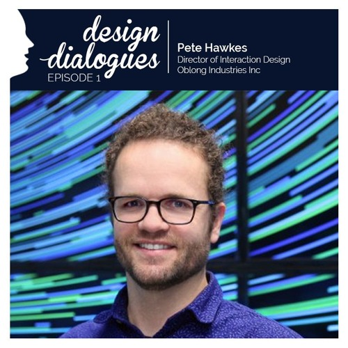 Design Dialogues E01: Pete Hawkes