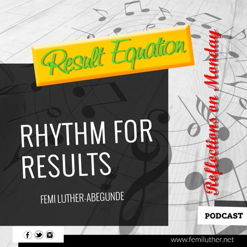 The Rhythm For Results