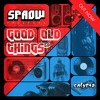 SPAOW - GOOD OLD THINGS - CALYPSO