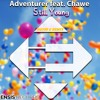 Adventurer X Chawe - Still Young (David G Remix)