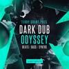 Dark Dub Odyssey Demo 1