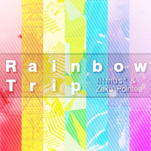 Rainbow Trip (with Zeku Pointee)