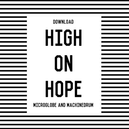 High On Hope MICROGLOBE X MACHINEDRUM