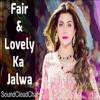 Jawani phir nai ani (Fair & Lovly Da Jalwa) (REMIX) By SoundCloudChat