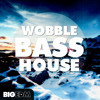 Wobble Bass House [12 Construction Kits, 150+ Samples, Serum & Massive Preset] Beatport TOP 10 #6!
