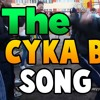 The Cyka Blyat Song mp3